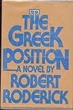 The Greek Position, Robert Roderick, 0671610155