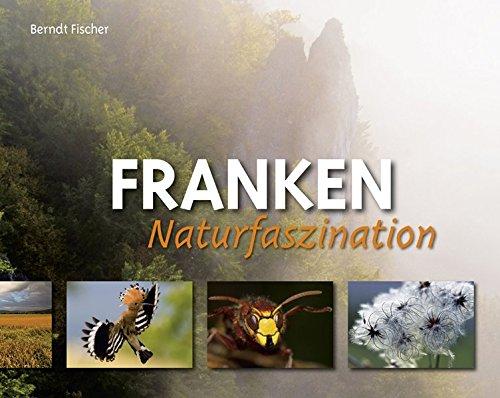 Naturfaszination Franken