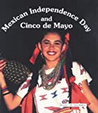 Mexican Independence Day and Cinco de Mayo, Dianne M. MacMillan, 0894908162