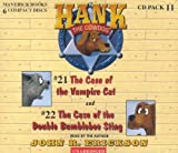 The Case of the Vampire Cat #21 / the Case of the Double Bumblebee Sting #22 (Hank the Cowdog) CD Pack #11