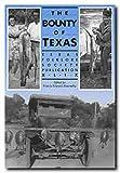 The Bounty of Texas, , 0929398149