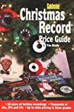Goldmine Christmas Record Price Guide, Tim Neely, 0873415248