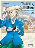 Isabella Bird, Femme exploratrice T01 (01)