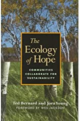 The Ecology of Hope: Communities Collaborate for Sustainability Paperback
