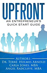 Upfront: An Entrepreneur's Quick Start Guide