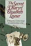 The Secret Diary of Elisabeth Leseur: The Woman