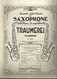 img - for Traumerei (Favorite Light Classics for Saxophone No. 2225) book / textbook / text book
