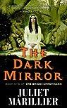 Bridei Chronicles, tome 1 : The Dark Mirror par Marillier
