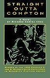 Straight Outta Compton, Ricardo Cortez Cruz, 0932511619