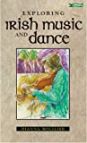 Exploring Irish Music and Dance, Dianna Boullier, 0862785588