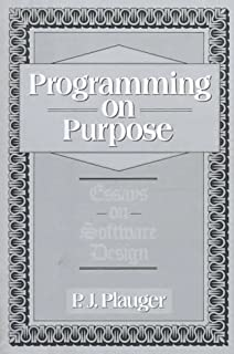 Programming On Purpose Iii Essays On Software Technology P J  Programming On Purpose Essays On Software Design