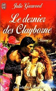 Le Dernier des Clayborne par Julie Garwood
