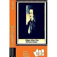 Edgar Allan Poe;  Derniers Contes (French Edition)