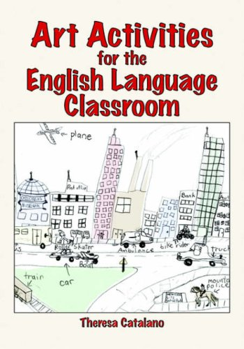 Art Activities for the English Language Classroom by Brand: Cambria Press