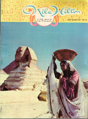 nile-hilton-magazine-1972-issue-2-hotel-souvenir-editor-mohamed-hassan