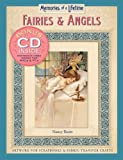 Fairies and Angels: Artwork for Scrapbooks and Fabric-transfer Crafts (Memories of a Lifetime)