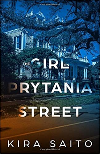 The Girl On Prytania Street by Kira Saito