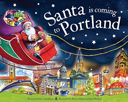 Santa Is Coming to Portland (Store Portland Christmas)