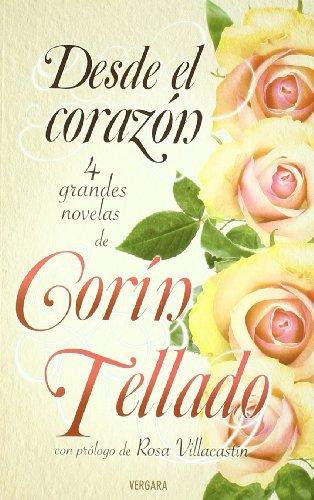 Desde el corazon (antologia de novelas de Corin Tellado) (Spanish Edition) by Ediciones B