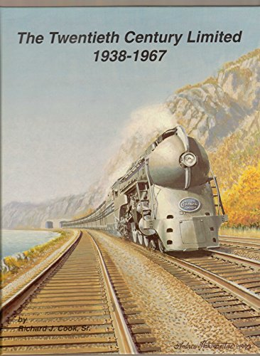 The Twentieth Century Limited: 1938-1967