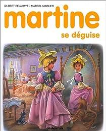 Martine, tome 43 : Martine se déguise par Delahaye