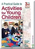 Activities for Young Children, Christine Hobart and Jill Rose Frankel, 074879252X