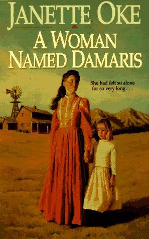 A Woman Named Damaris (Women of the West) pdf