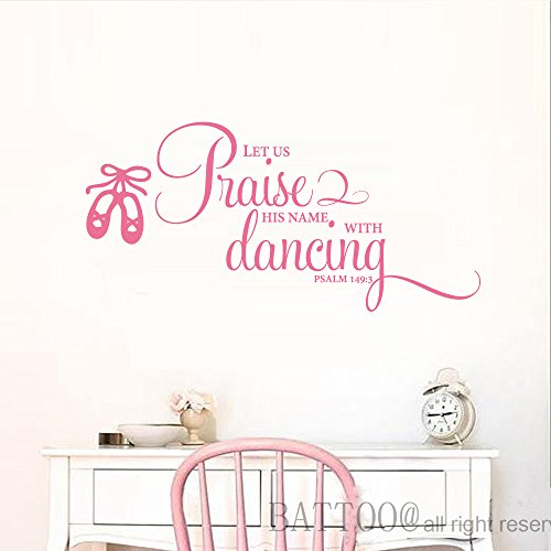 BATTOO Psalm 149:3 Quote Let us Praise His name with dancing Vinyl Decal Ballet Girls Wall Decal Dance Decal Bible Verse Scripture Inspirational Quote Decal, 22