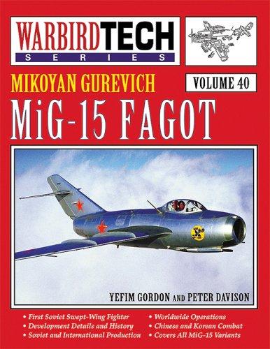 Mikoyan Gurevich MiG-15 Fagot - Warbird Tech Vol. 40