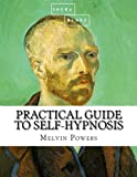 img - for Practical Guide to Self-Hypnosis book / textbook / text book