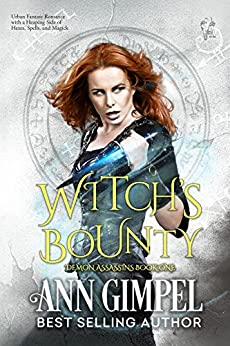 Witch's Bounty: Urban Fantasy Romance (Demon Assassins Book 1) by [Gimpel, Ann]