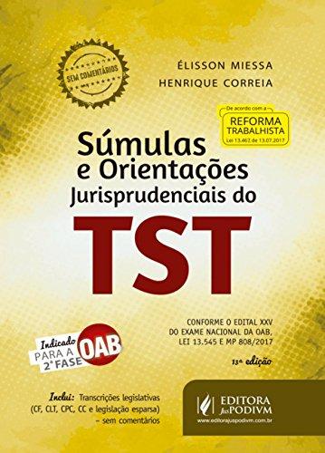 Súmulas e orientações jurisprudenciais do TST: Indicado para a 2ª fase OAB
