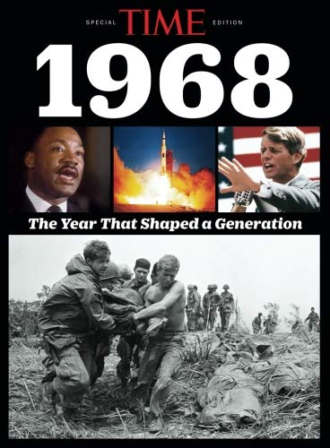 TIME 1968: The Year That Shaped a Generation