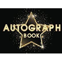 Autograph Book: Sport Celebrity Autograph Books for Adult, Woman, Kids, Scrapbook For All Your Favorite Stars, 110 Pages