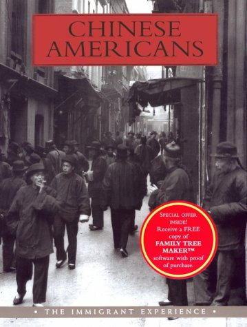 Chinese Americans: The Immigrant Experience