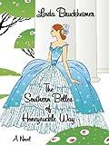 The Southern Belles of Honeysuckle Way, Linda Bruckheimer, 1587246546