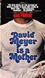 David Meyer Is a Mother, Gail Parent, 0553029002