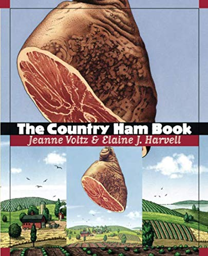 The Country Ham Book ()