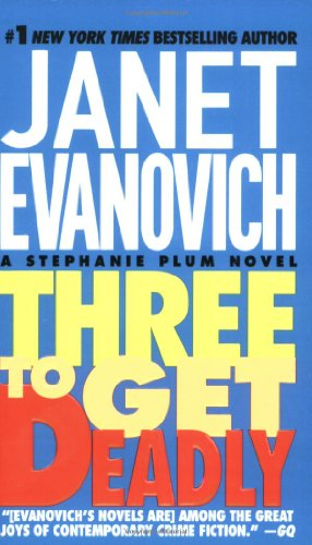 Stephanie Plum Book Series Three To Get Deadly