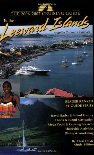 The Cruising Guide to the Leeward Islands