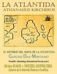 La Atlántida de Athanasius Kircherus (Atlantología Histórico-Científica nº 4) (Spanish Edition)