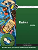 Electrical Level 1 Trainee Guide, 2011 NEC Revision, Paperback (7th Edition) (Nccer Contren Learning)
