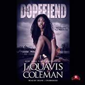 The Dopefiend: The Dopeman's Trilogy, Book 2 | JaQuavis Coleman, Buck 50 Productions - producer