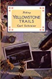 img - for Hiking Yellowstone Trails book / textbook / text book