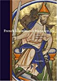 French Illuminated Manuscripts, Thomas Kren, 0892368586