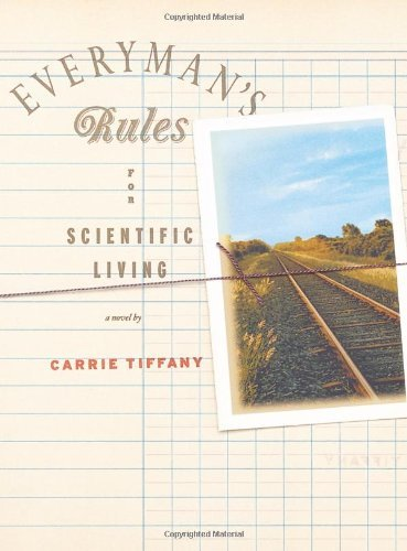 Everyman's Rules for Scientific Living: A ()