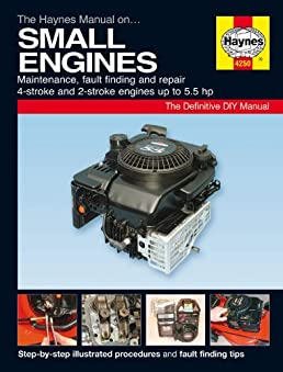 the haynes manual on small engines amazon co uk martynn randall rh amazon co uk Haynes Manual Pictures Back 08 Nissan Maxima Haynes Manual