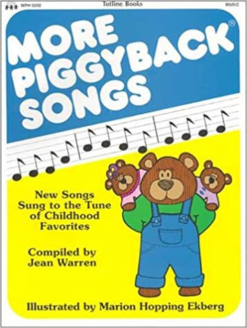 Book More Piggyback Songs: New Songs Sung to the Tunes of Childhood Favorites