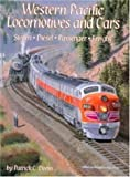 Western Pacific Locomotives - Cars, Patrick C. Dorin, 1883089344