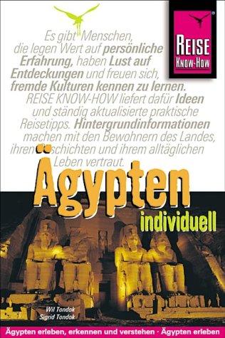 Ägypten individuell. Ägypten - erleben - erkennen - verstehen
